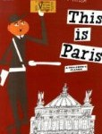 This is Paris by Miroslav Sasek 114x150 Books set in France   What the Bloggers Recommend