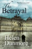 Books set in Russia - The Betrayal by Helen Dunmore